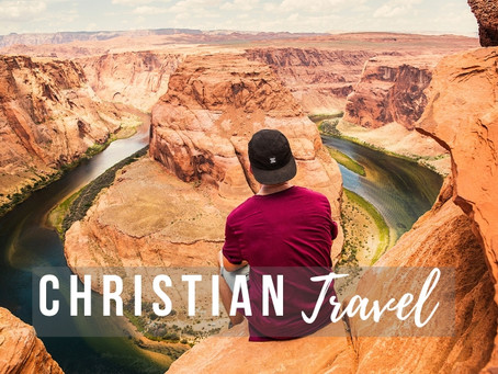What Does Christian Travel Look Like?