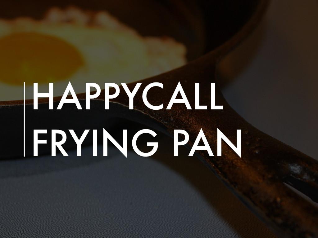 Happycall Frying Pan