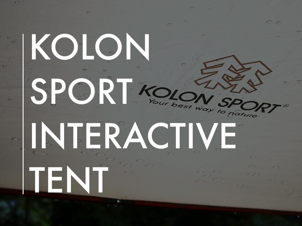 Kolon Sport Interactive Tent