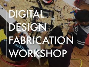 Digital Design Fabrication Workshop