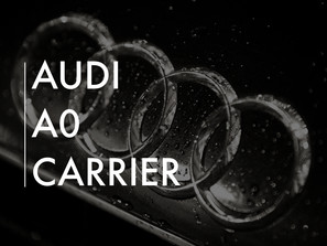 Audi A0 Carrier Project