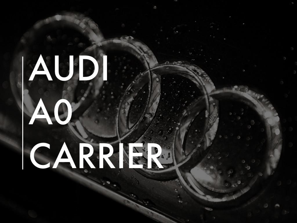Audi A0 Carrier