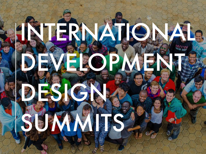 International Development Design Summits