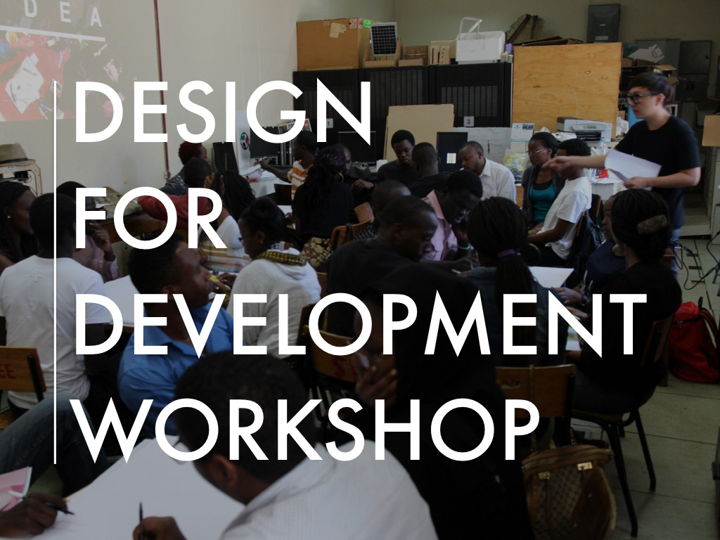 Design for Development Workshop