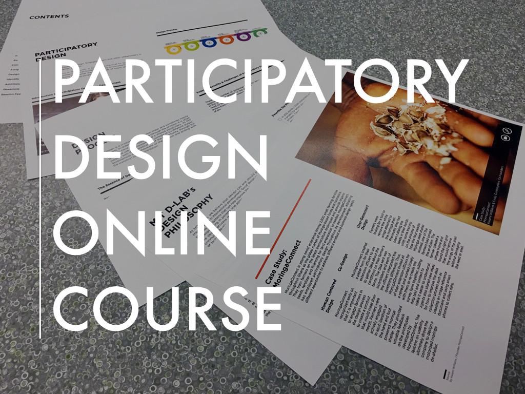 Participatory Design Online Course