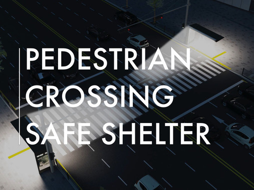 Pedestrian Crossing Shelter Project