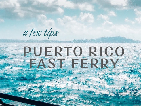 A Guide to Puerto Rico New Fast Ferry to Culebra and Vieques  |  Cieba Terminal