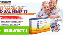 Zuratex Male Enhancement Review: Natural Supplement, Read Benefits, Price & Get Yours Now!