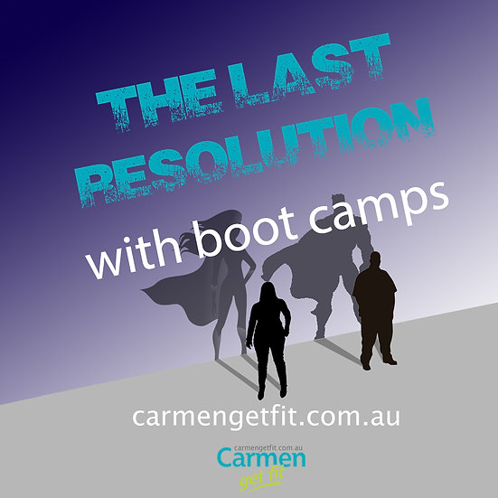 The Last Resolution [boot camps included]