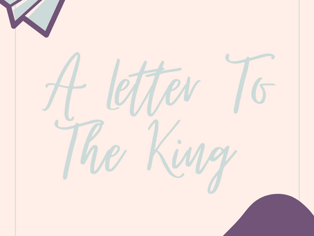 Prayer: A Letter to the King