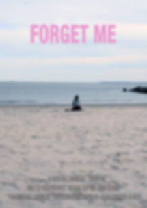 fORGET ME POSTER.jpg