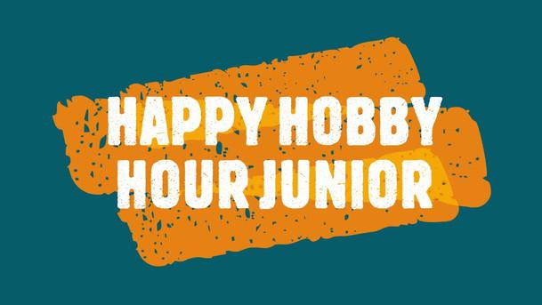 Happy Hobby Hour Junior Promo