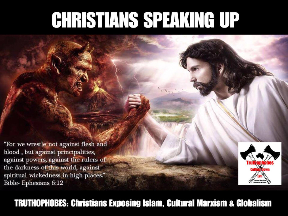 Truthophobes: Christians Exposing islam, Cultural Marxism & Globalism