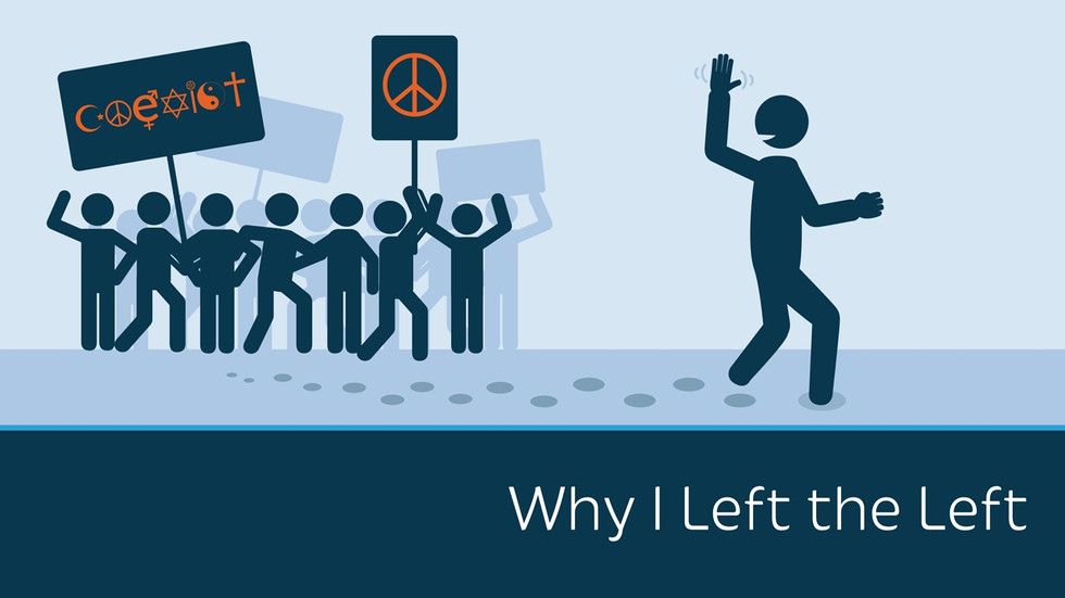 Why I Left the Left - Dave Rubin