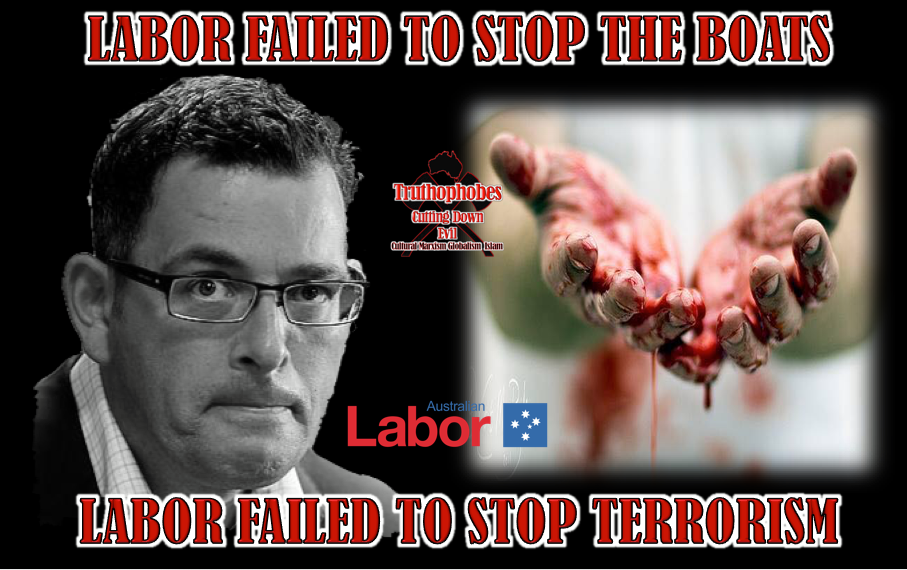 Labor Failed to Stop The Boats and Failed to Stop Terrorism