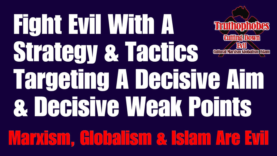 Truthophobes Strategy and Tactics