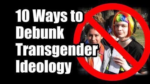 10 Ways to Debunk Transgender Ideology