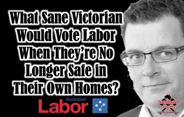 You Would Have To Be Insane To Vote Labor