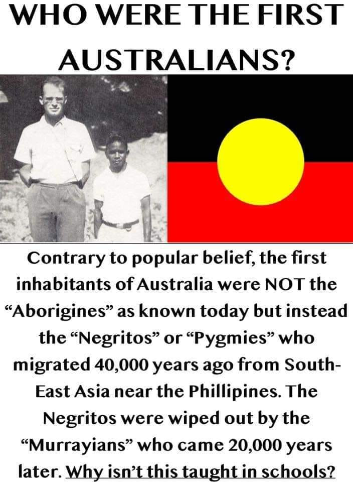 Please help spread the truth about the first inhabitants of Australia who have been air brushed from our history as it doesnt suit the left wing narrative.  The Negritos deserve to be remembered and included in history lessons at school https://www.truthophobes.com/aborigine-facts-the-left #Truthophobes