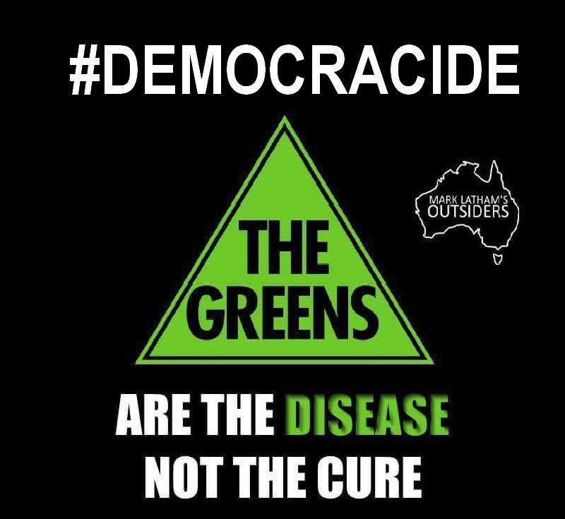 The Greens are a Disease