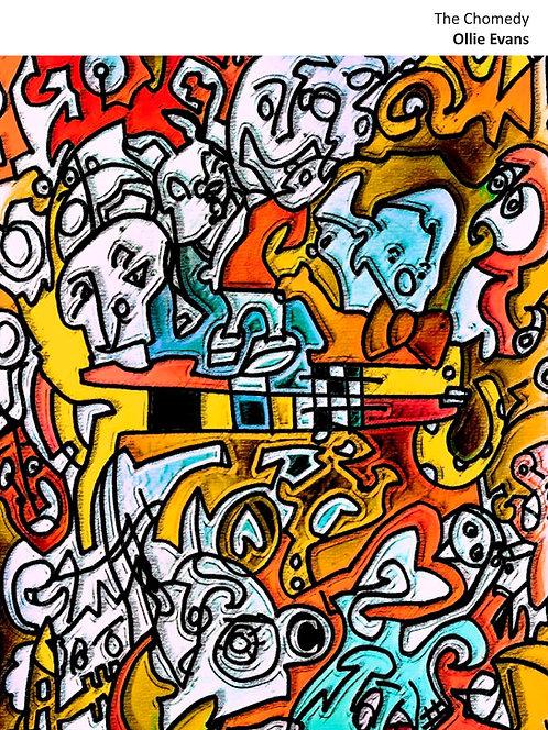 The Chomedy - Ollie Evans