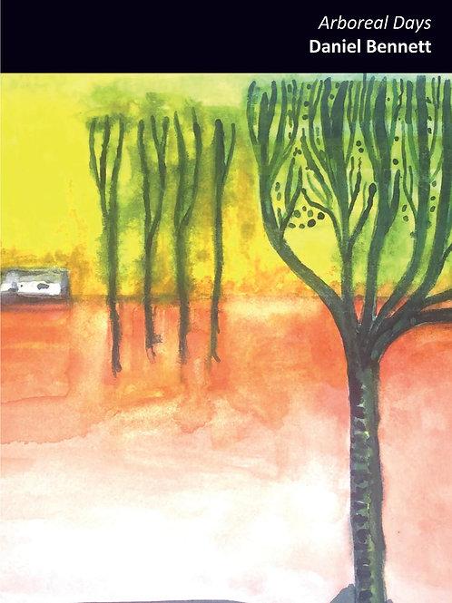 Arboreal Days - Daniel Bennett