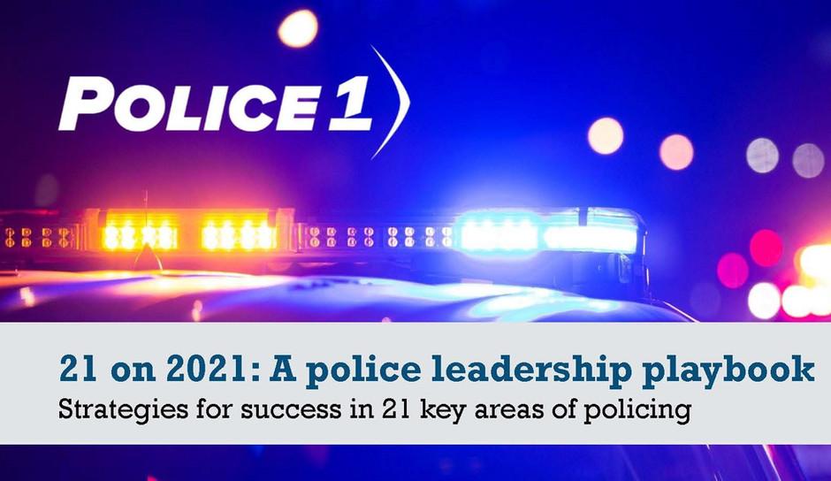 Police Leadership for 2021