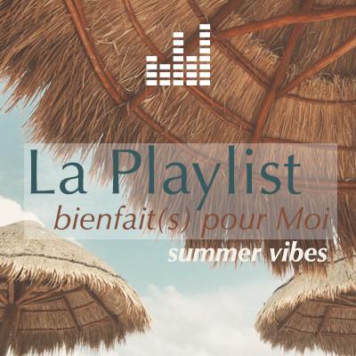 playlist_bienfaitspourmoi-summer.jpg