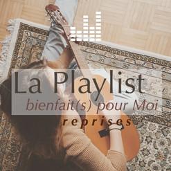 playlist_bienfaitspourmoi-reprises.jpg