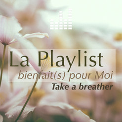 playlist_bienfaitspourmoi-respire.jpg