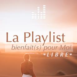 playlist_bienfaitspourmoi-libre.jpg