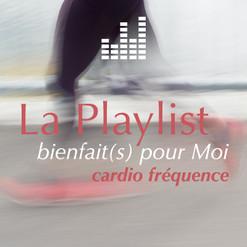 playlist_bienfaitspourmoi-cardiofrequenc