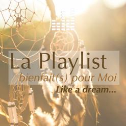 playlist_bienfaitspourmoi-likeadream.jpg