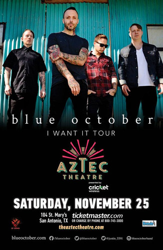 Blue October at Aztec Theater on November 25.