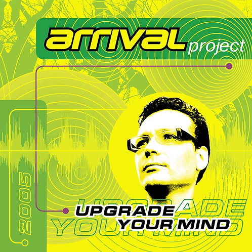 "Arrival project ""Upgrade Youre Mind"""