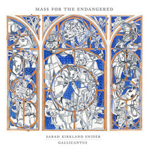 Mass for the Endangered - Gallicantus