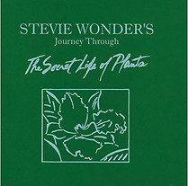 Journey through the Secret Life of Plant, by Stevie Wonder