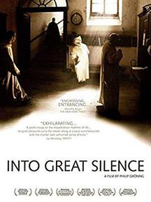 Into Great Silence, a documentary by Philip Gröning