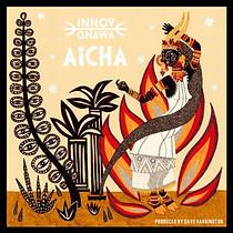 Aicha, an album by Innov Gnawa