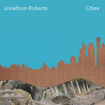 Cities, album by Jonathon Roberts