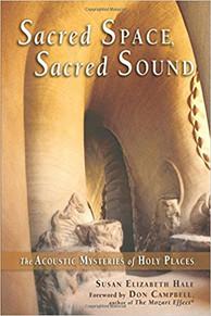 Sacred Space, Sacred Sound