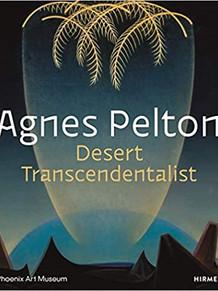 Agnes Pelton: Desert Transcendentalist