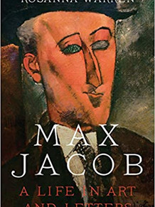 Max Jacob: A Life in Art and Letters