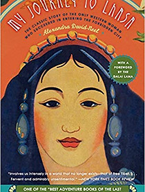My Journey to Lhasa: The Classic Story of the Only Western Woman Who Succeeded in Entering the Forbidden City