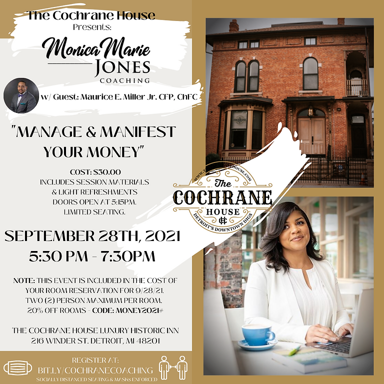 Coaching at The Cochrane with Monica Marie Jones: Manifest & Manage Your Money