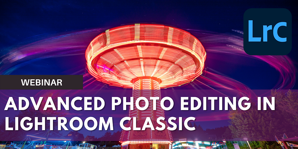 Advanced Photo Editing in Lightroom Classic