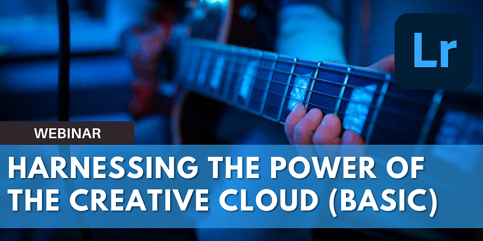 Harnessing the Power of the Lightroom Creative Cloud (Basic)