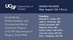 Social Media, Professionalism, and Unconcious Bias in Academic Surgery: A UCSF Department of Surgery Town Hall