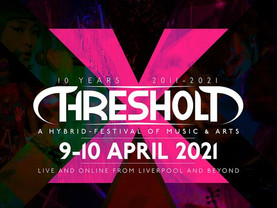 Liverpool Threshold Festival returns in 2021 for final event