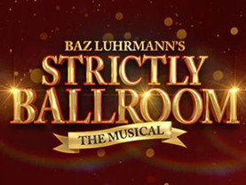 New Liverpool dates for Strictly Ballroom the Musical